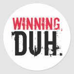 El ganar, Duh. Etiqueta