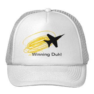 ¡El ganar Duh! Gorras De Camionero