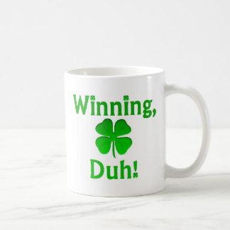¡El ganar, Duh!  Tazas