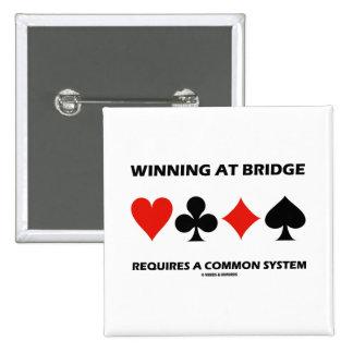 El ganar en el puente requiere un sistema común pin
