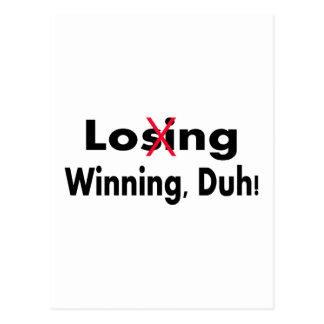 El ganar que pierde Duh Postal