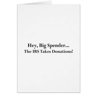 El gastador de dinero ey grande el IRS toma donaci Tarjetón