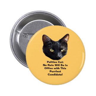 El gato de la política ningunas ratas esté en pin redondo de 2 pulgadas