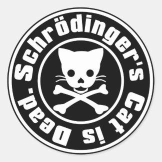 El gato de Schrödinger es muerto Pegatina Redonda