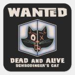 El gato de Schrodinger querido Calcomanía Cuadrada Personalizada