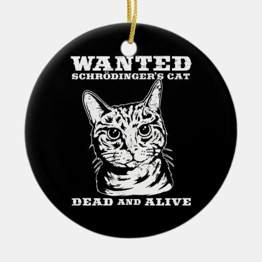 El gato de Schrodinger quiso a muertos o vivo Adorno Navideño Redondo De Cerámica