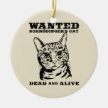 El gato de Schrodinger quiso a muertos o vivo Adorno De Navidad