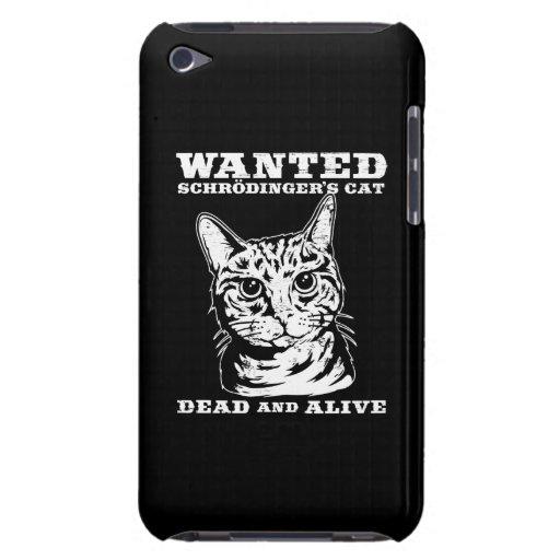 El gato de Schrodinger quiso a muertos o vivo iPod Touch Case-Mate Coberturas