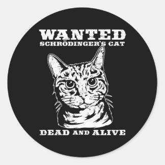 El gato de Schrodinger quiso a muertos o vivo Pegatina Redonda