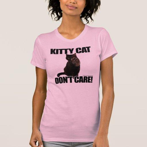 El gato del gatito no cuida camiseta