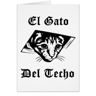 El Gato Del Techo Card