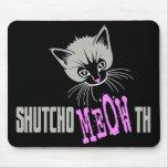 El gato divertido cerró su MEOWth (oscuro) Alfombrilla De Ratones