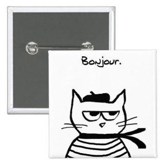 El gato enojado es tan muy francés pin cuadrada 5 cm