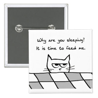 El gato enojado le quiere fuera de cama chapa cuadrada 5 cm