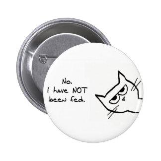 ¡El gato enojado no se ha alimentado! Pin Redondo 5 Cm