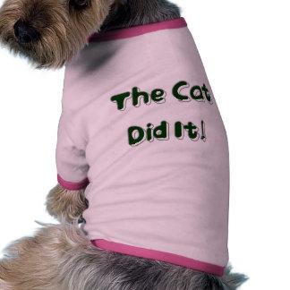 ¡El gato lo hizo! Camisa del perro Camisas De Perritos