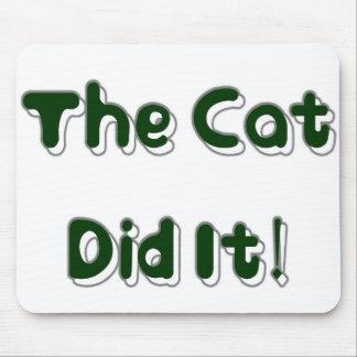 ¡El gato lo hizo Mousepad Tapetes De Raton