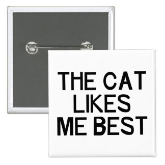 El gato tiene gusto de mí pin cuadrado