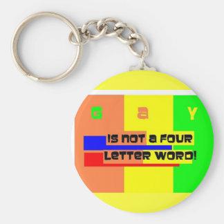 El GAY no es una palabra de cuatro letras Llavero