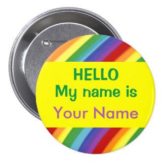 El gay o el arco iris de los niños hola mi nombre pin redondo de 3 pulgadas