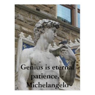 El genio es paciencia eterna. - Cita de Miguel Áng Tarjetas Postales