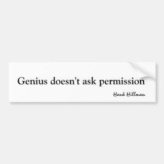 El genio no pide el permiso pegatina para auto