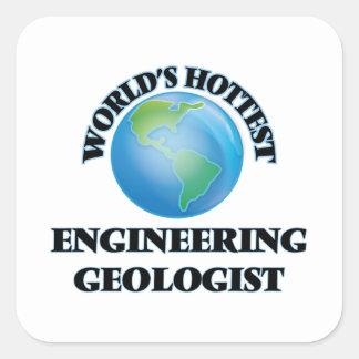 El geólogo más caliente de la ingeniería del mundo calcomanías cuadradass