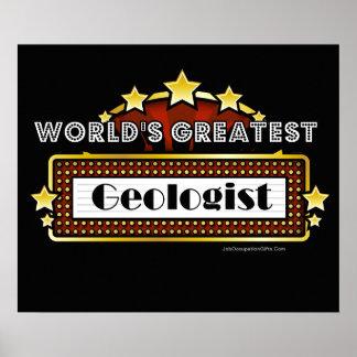El geólogo más grande del mundo póster