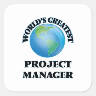 El gestor de proyecto más grande del mundo pegatina cuadrada