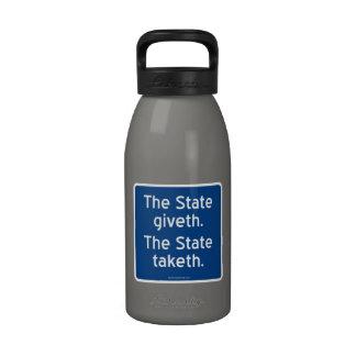 El giveth del estado. El estado taketh. Botella De Agua