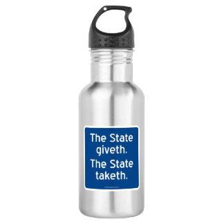 El giveth del estado. El estado taketh. Botella De Agua De Acero Inoxidable