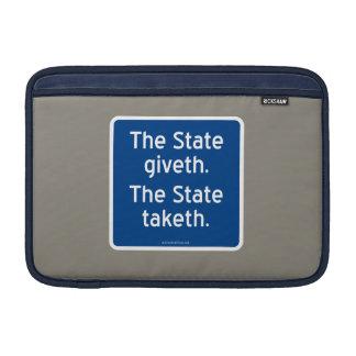 El giveth del estado. El estado taketh. Funda Macbook Air