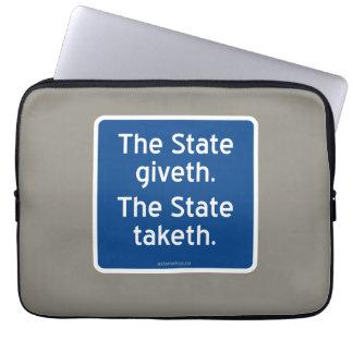 El giveth del estado. El estado taketh. Fundas Portátiles