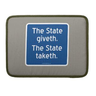 El giveth del estado. El estado taketh. Funda Para Macbook Pro