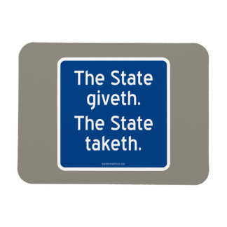 El giveth del estado. El estado taketh. Imanes