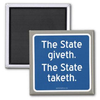El giveth del estado. El estado taketh. Imán Cuadrado