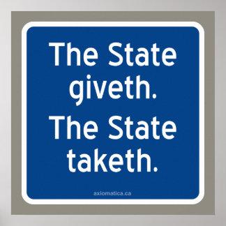 El giveth del estado. El estado taketh. Impresiones