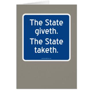 El giveth del estado. El estado taketh. Tarjeta De Felicitación