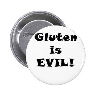 El gluten es malvado pin redondo de 2 pulgadas
