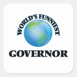 El gobernador más divertido del mundo pegatina cuadrada