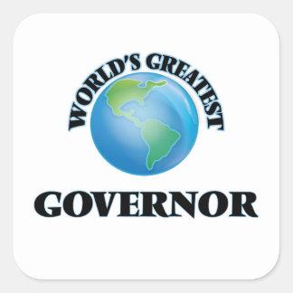 El gobernador más grande del mundo pegatina cuadrada