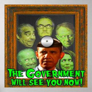 ¡El gobierno ahora le considerará! (el Dr. Obama) Póster