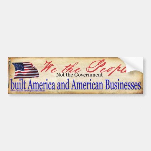 El gobierno de la gente no construimos América Etiqueta De Parachoque