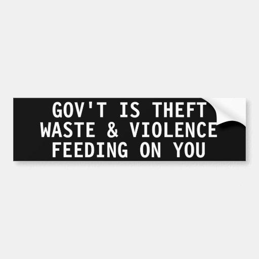 El gobierno es basura y violencia del hurto que al pegatina para auto