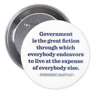 El gobierno es la gran ficción pin redondo de 3 pulgadas