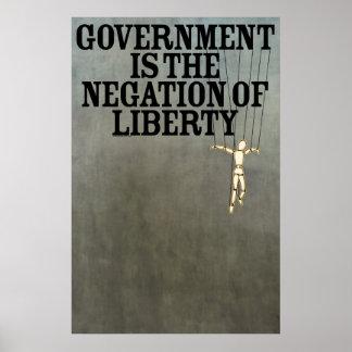 El gobierno es la negación de la impresión de la l poster