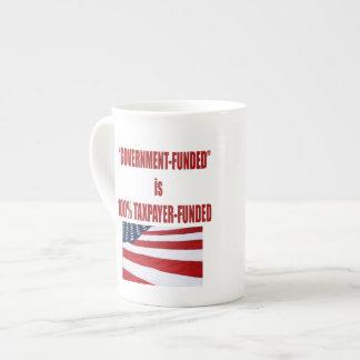 El gobierno Funded es taza de café financiada Taza De Porcelana