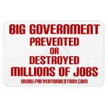 El gobierno grande previene o destruye millones imán de vinilo