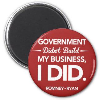 El gobierno no construyó mi negocio redondo (rojo) imán redondo 5 cm