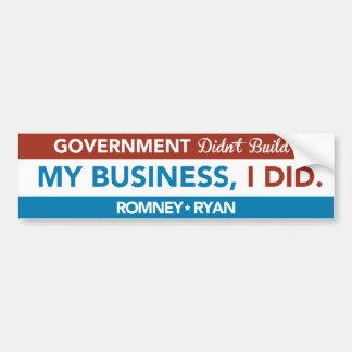 El gobierno no construyó mi negocio, YO HIZO. Para Pegatina Para Auto